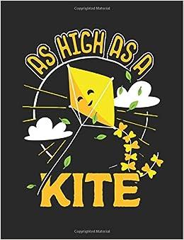 Cute College Ruled Notebook - As High as a Kite - 8 5x11