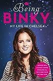 Being Binky by Binky Felstead (2015-03-12)