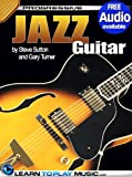 Jazz Guitar Lessons for Beginners: Teach Yourself How to Play Guitar (Free Audio Available) (Progressive)