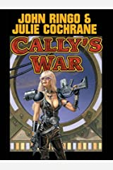 Cally's War (Legacy of the Aldenata Book 6) Kindle Edition