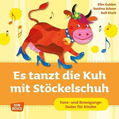 es-tanzt-die-kuh-mit-stckelschuh-audio-cd-tanz-und-bewegungslieder-fr-kinder-krippenkinder-betreuen-und-frdern