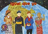 img - for Igual Que Yo = Just Like Me (Learn to Read, Read to Learn: Social Studies) (Spanish Edition) book / textbook / text book