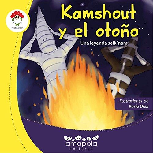 Kamshout y el otoño: Una leyenda Selk'nam por Karla Díaz