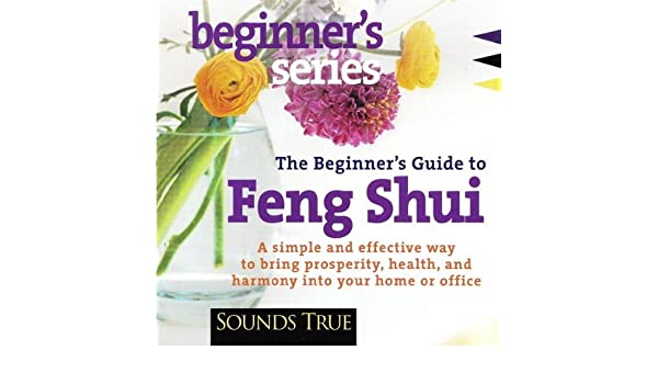 The Beginners Guide To Feng Shui By Ken Cohen On Amazon Music