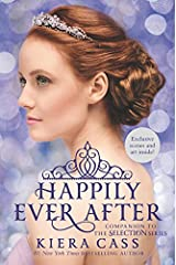 Happily Ever After: Companion to the Selection Series (The Selection Novella) Paperback