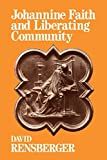 img - for Johannine Faith and Liberating Community by David Rensberger (1996-03-01) book / textbook / text book