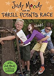 Judy Moody and the Not Bummer Summer: The Thrill Points Race