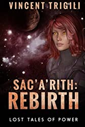 Sac'a'rith: Rebirth (Lost Tales of Power) (Volume 7)