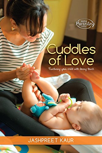 Cuddles of Love: Nurturing your child with loving ()