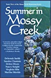 Summer in Mossy Creek, Deborah Smith and Judith Keim, 0967303540