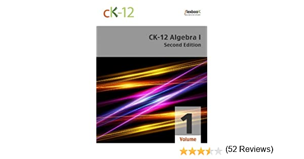 CK-12 Algebra I - Second Edition, Volume 1 Of 2, CK-12 Foundation ...