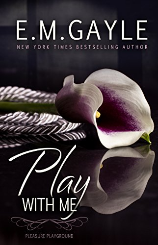 Me And Em Sale (Play With Me (Pleasure Playground Book)