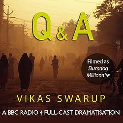 Q & A (filmed as Slumdog Millionaire)