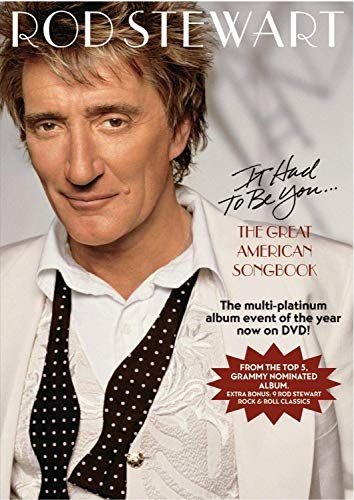 Rod Stewart - It Had to Be You: The Great American ()