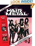 The Big Book of Hair Metal: The Illus...