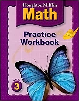 Printables Houghton Mifflin Math Worksheets Grade 3 houghton mifflin math practice workbook grade 3 9780618389599 amazon com books