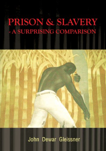 Prison & Slavery - A Surprising Comparison