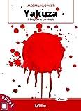 Image de Yakuza: Il Giappone criminale (Collana Orme - Saggistica e manuali) (Italian Edition)