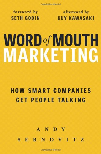 Image of Word of Mouth Marketing: How Smart Companies Get People Talking