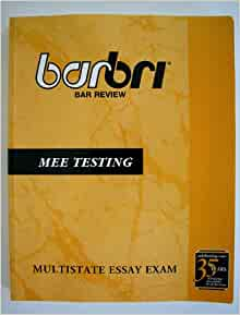 bar barbri essay mee review testing Advance planning for the bar review and bar exam process • planning for your   studying for the bar exam is a full-‐)me job • most students  your knowledge of  the subjects tested on the bar exam  at least 2 essays per week • at least 1.