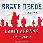 Brave Deeds | David Abrams