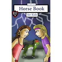 Horse Book for Kids: Story about Two Girls and a Zombie Horse (Adventure Stories for Kids)