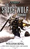 Space Wolf Omnibus: Spacewolf / Ragnar's Claw / Grey Hunter (Warhammer 40,000)