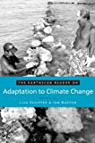 Adaptation to Climate Change, , 1844075303
