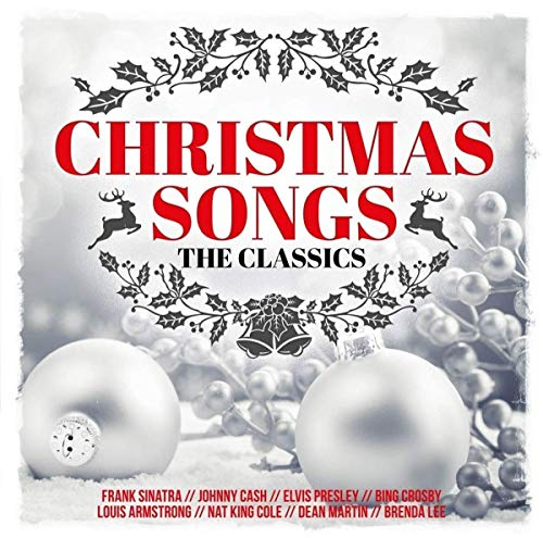 Christmas Songs - The Classics (Classic Songs Christmas Cd)