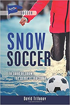 Snow Soccer (Lorimer Sports Stories)