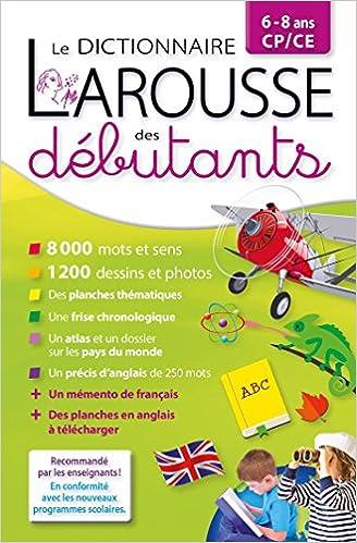 Amazon Fr Dictionnaire Larousse Des Debutants Cp Ce 6 8 Ans Collectif Livres