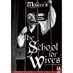 School for Wives | Moliere,Richard Wilbur (translator)