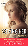 Seeking Her: A FINDING IT Novella (Losing It Book 2)