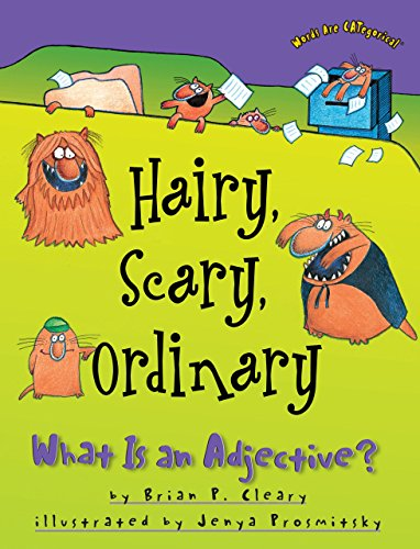 Hairy, Scary, Ordinary: What Is an Adjective? (Words Are CATegorical - What Rounds Are