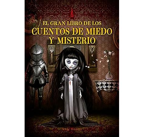 El gran libro de los cuentos de miedo y misterio Grandes libros de cuentos: Amazon.es: Tierz Gracià, Carme: Libros