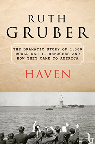 Haven: The Dramatic Story of 1,000 World War II Refugees and How They Came to America cover