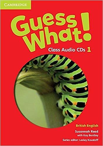 Read online Guess What! Level 1 Class Audio CDs (3) British English PDF, azw (Kindle), ePub