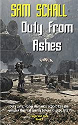 Duty from Ashes (Honor and Duty Book 2) (English Edition)