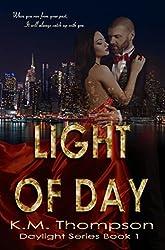 Light Of Day (Daylight Book 1)