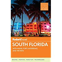 Fodors South Florida: with Miami, Fort Lauderdale & the Keys (Full-color