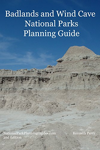 Badlands and Wind Cave National Parks Planning Guide