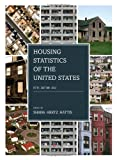 Housing Statistics of the United States 2012, , 1598885758
