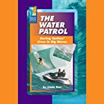 The Water Patrol: Saving Surfers' Lives in Big Waves | Linda Barr