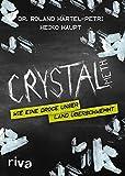 Crystal Meth: Wie eine Droge unser Land überschwemmt