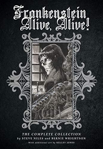 Frankenstein Alive, Alive: The Complete Collection
