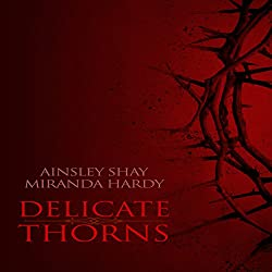 Delicate Thorns