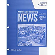 Student Workbook for Rich's Writing and Reporting News: A Coaching Method, 8th by Carole Rich (2015-01-01)