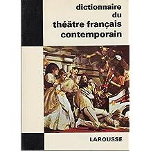 Dictionnaire du Theatre Francais Contemporain