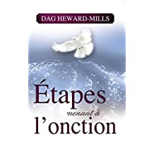Étapes menant à l'onction (French Edition)