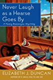 Never Laugh as a Hearse Goes By: A Penny Brannigan Mystery